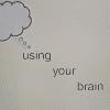 Using your brain